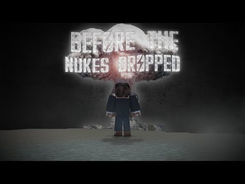 Before The Nukes Dropped A Minecraft Animation
