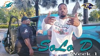 Dolphins Vs Ravens (Ya Understand Remix) by SoLo D Week 1
