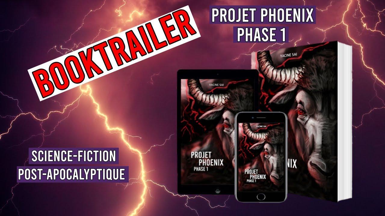 Booktrailer - Projet Phoenix (Phase 1)