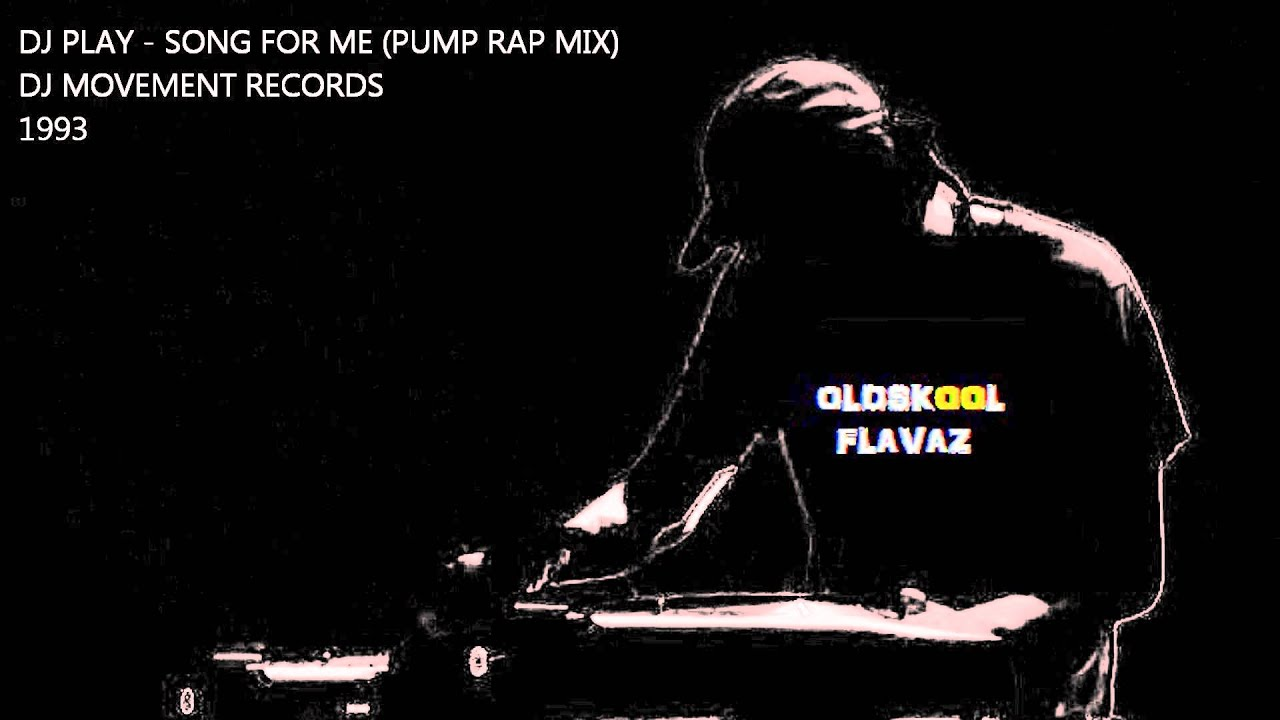 d j play song for me pump rap mix youtube