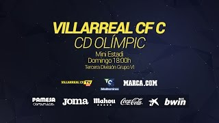 Villarreal CF C - CD Olímpic