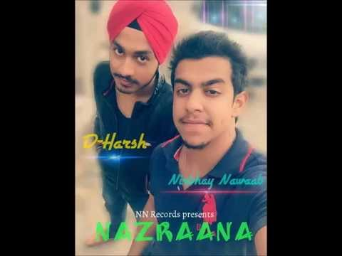 NAZRAANA - Nirbhay Nawab ft. D-Harsh (Official Audio) 2015
