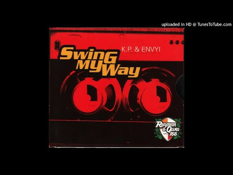 K.P. & Envyi - Swing My Way (Radio Version)