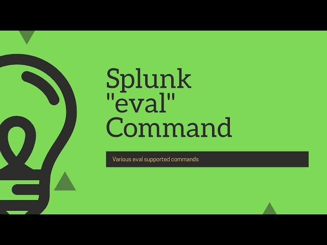 Splunk Commands : Everything to know about