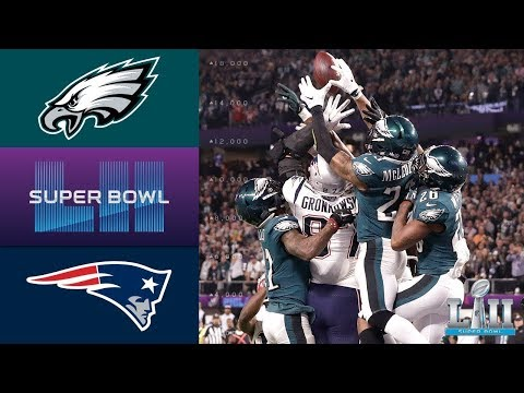 Super Bowl LII - Patriots vs. Eagles  - Full Game  Replay