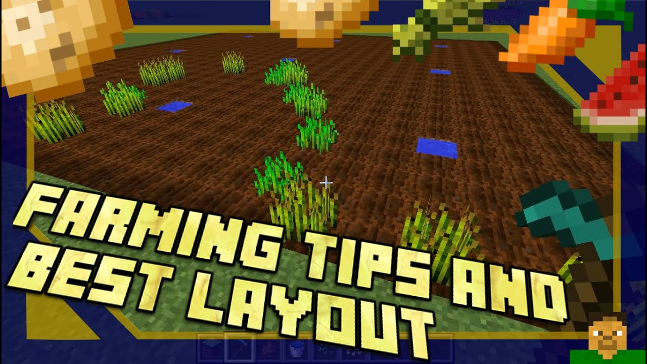 Minecraft Farming Tips Best Layout Youtube