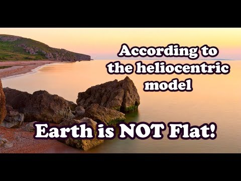 According to the heliocentric model, the earth is not flat thumbnail