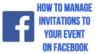 How To Manage Invitations To Your Event On Facebook