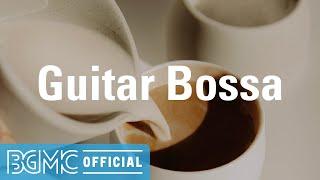 Guitar Bossa: Chill Cafe Accordion Jazz & Bossa Nova Music for Good Mood