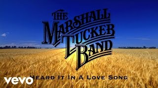 the marshall tucker band heard it in a love song audio