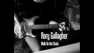 Rory Gallagher - Walk On Hot Coals (Cover)