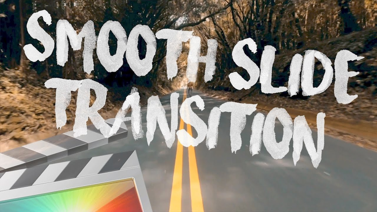 Free Smooth Slide Transition - Final Cut Pro X