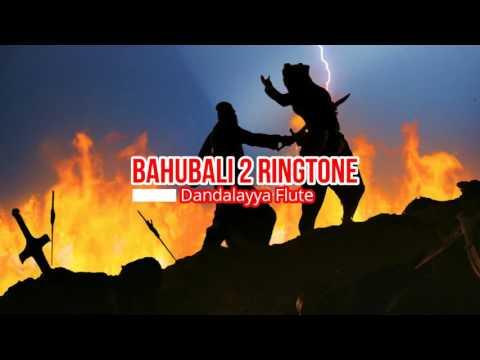 Bahubali 2 Ringtone Dandalayya Flute