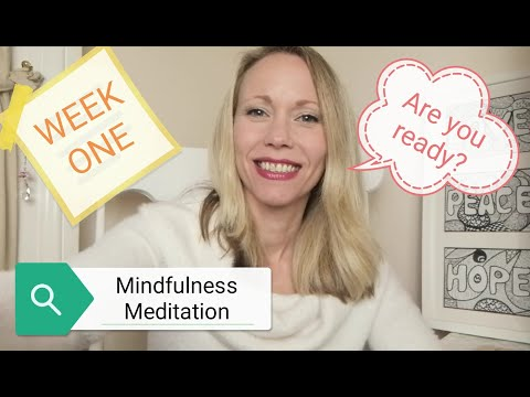 WEEK ONE: Mindfulness Meditation #mindfulness #meditation