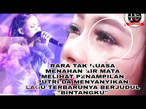 """Tersentuh .. Rara Meneteskan Air mata Melihat PUTRI DA Menyanyikan lagu Terbarunya """" Bintangku """""""
