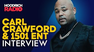 Carl Crawford On 1501 Certified, Signing Meg Thee Stallion, Houston TX Influence & Artists to Watch