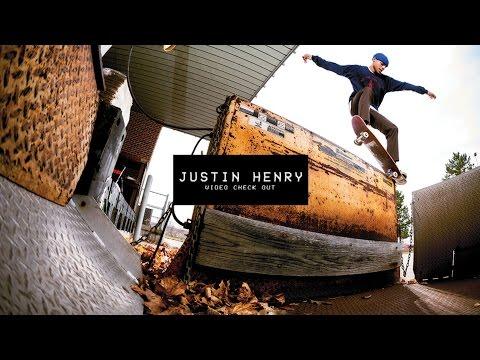 Video Check Out: Justin Henry  TransWorld SKATEboarding