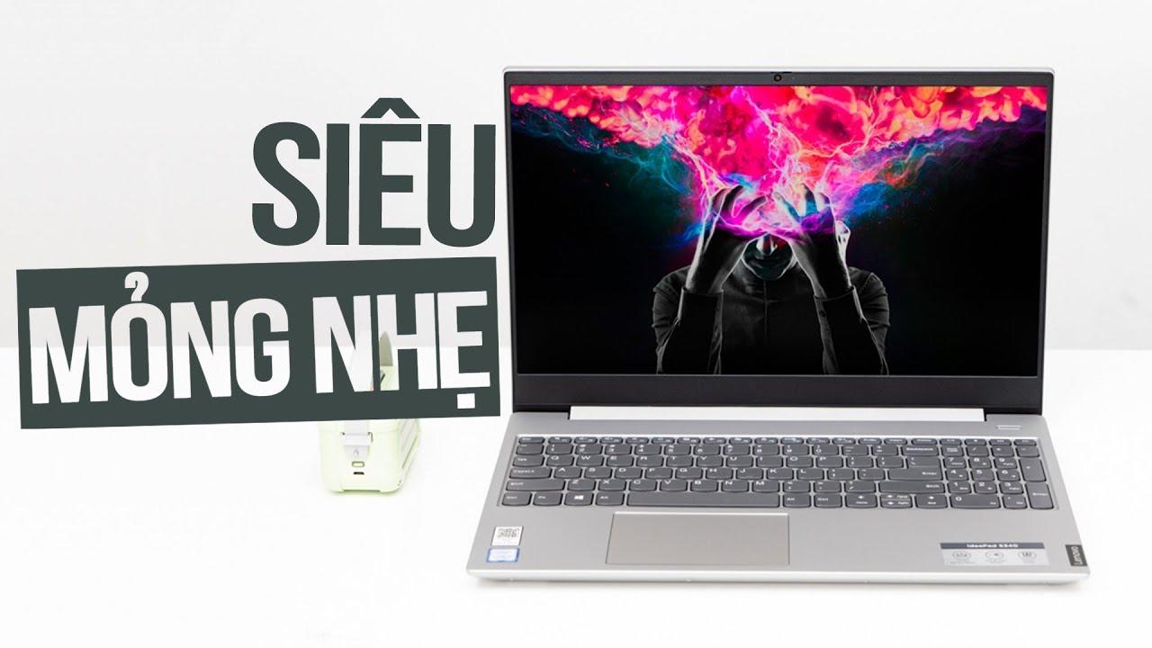 Lenovo Ideadpad S340: Giá ngon cấu hình tốt cho sinh viên, người đi làm