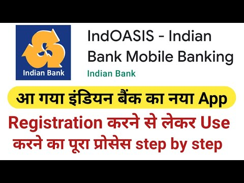IndOASIS - Indian Bank Mobile Banking App  How To Register And Use  Indian Bank New App Launched