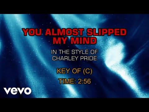 Charley Pride - You Almost Slipped My Mind (Karaoke)