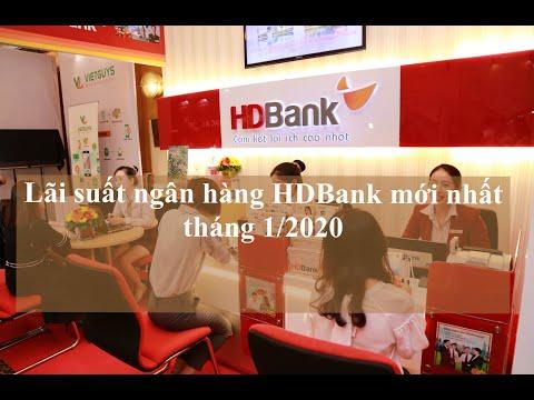 Lãi Suất Ngân Hàng HDBank Mới Nhất Tháng 1/2020