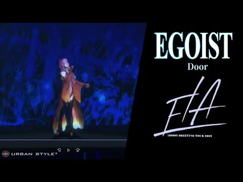 EGOIST【LIVE 2017】 Door [Full HD]