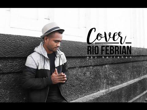 Zico Latuharhary - covering- AKU BERTAHAN- Rio Febrian