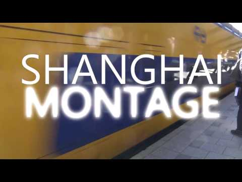 Shanghai Travel Montage 2017 | Study Trip with school