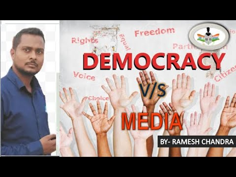 Role of media in democracy [UPSC]