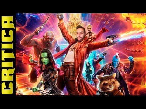 Guardianes De La Galaxia 2 | Critica | Review | Recomendacion | James Gunn