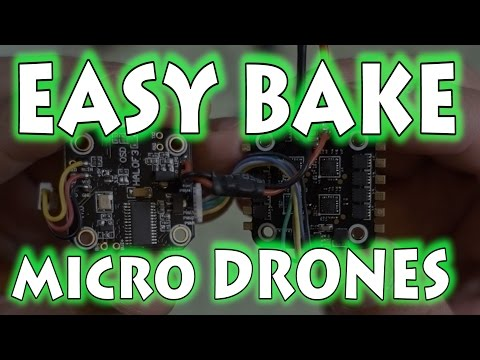Easy Bake Micro Drones