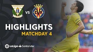 Highlights CD Leganés vs Villarreal CF (0-3)