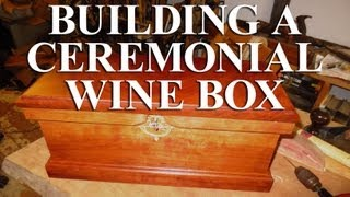 Ceremonial Wine Box - Part I: Layout And Milling