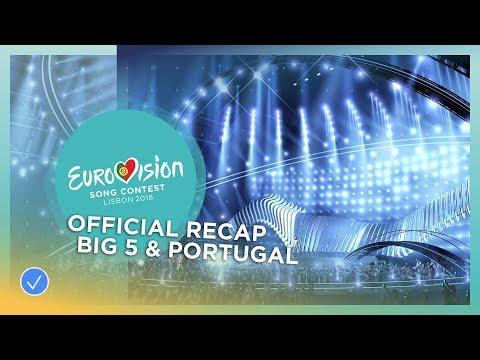 OFFICIAL RECAP: Big 5 & Portugal - Eurovision Song Contest 2018