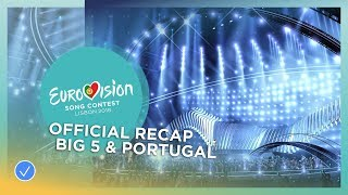 OFFICIAL RECAP: Big 5 & Portugal - Eurovision Song Contest 2018