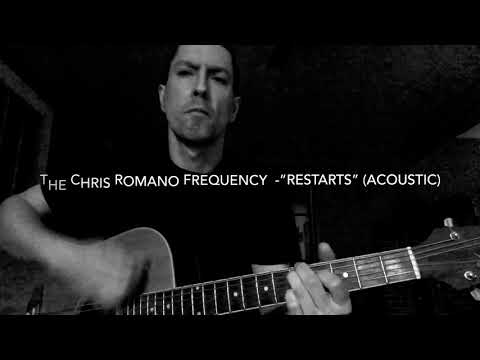 "The Chris Romano Frequency ""Restarts"" acoustic"