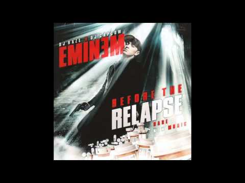 Eminem - I'm Having A Relapse