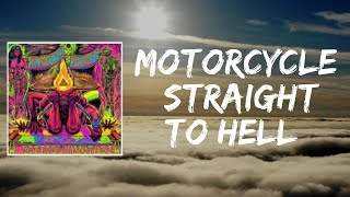 Motorcycle Straight to Hell (Lyrics) by Monster Magnet