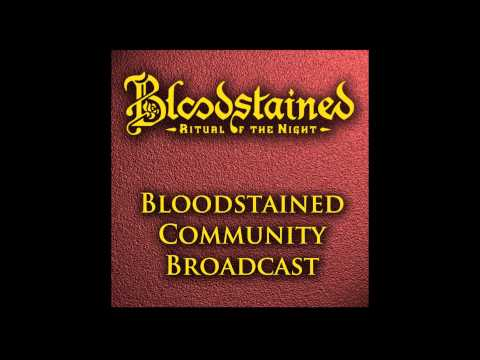 Bloodstained Community Broadcast Episode 1