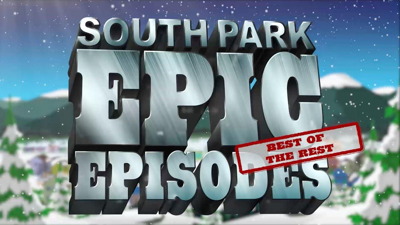 South Park Epic Episodes: Best of the Rest