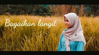 Potret - Bagaikan Langit ( Cover Sisi Ft Nana By Ceri & Project )