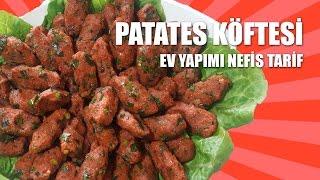 Patates Köftesi Tarifi - Anne İşi Nefis Tarif