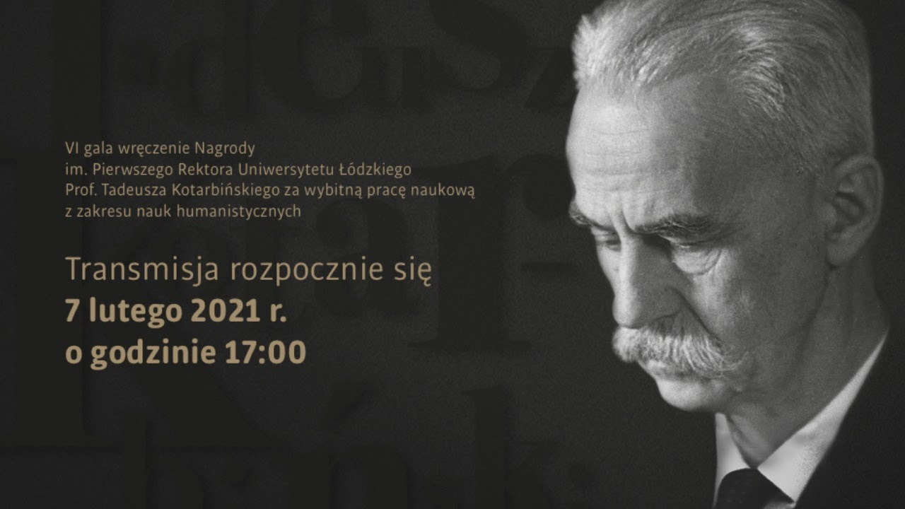 VI gala wręczenia Nagrody im. Prof. Tadeusza Kotarbińskiego - YouTube