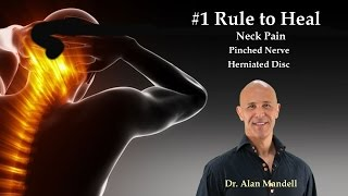 Rule Heal Neck Pain Pinched Nerve Herniated Disc