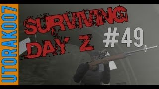 Surviving Day Z || Part 49: w/ Diction & Hutch - NEW QUESTS