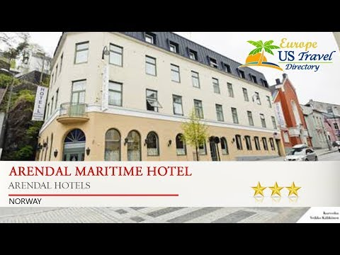 Arendal Maritime Hotel - Arendal Hotels, Norway