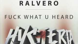 Ralvero - Fuck What U Heard
