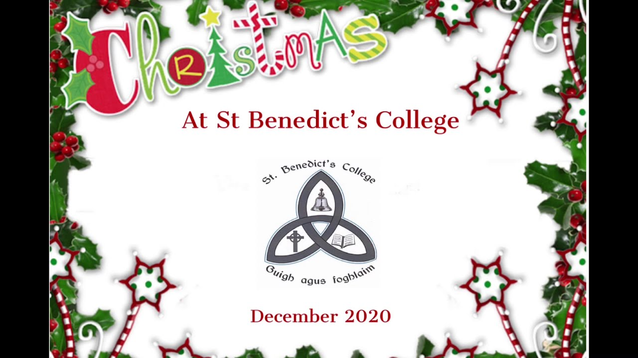 Christmas 2020 at St Benedict's College