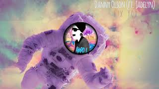Danny Olson - Fix You (ft. Jadelyn)