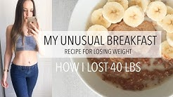 The Unusual Breakfast I Swear by For Losing Weight | How I Lost 40 Lbs | Weight-loss Recipes